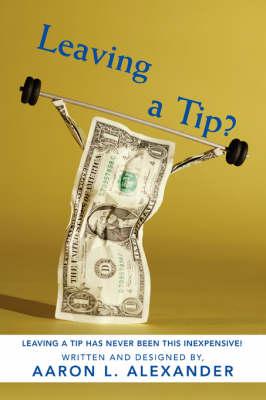 Leaving a Tip? (Paperback)