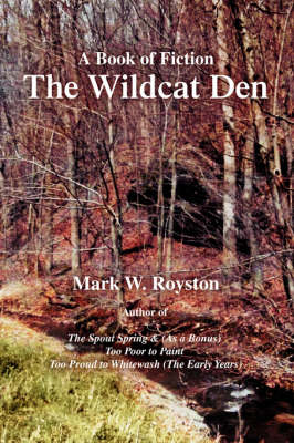The Wildcat Den: A Book of Fiction (Paperback)