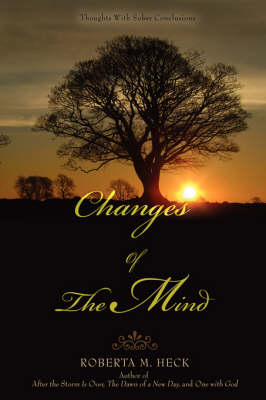 Changes of the Mind: Thoughts with Sober Conclusions (Paperback)