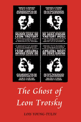 The Ghost of Leon Trotsky (Paperback)
