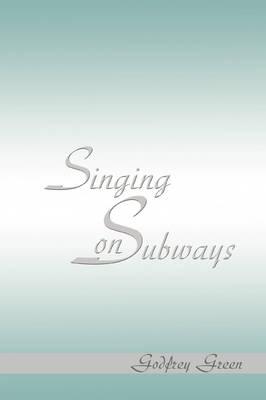 Singing on Subways (Paperback)