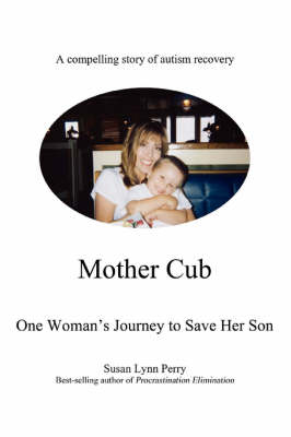 Mother Cub: One Woman's Journey to Save Her Son (Paperback)