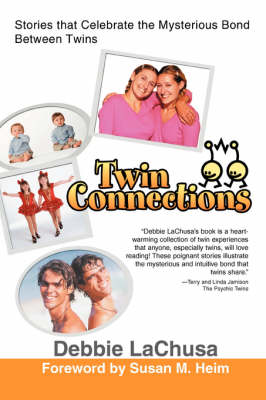 Twin Connections: Stories That Celebrate the Mysterious Bond Between Twins (Paperback)
