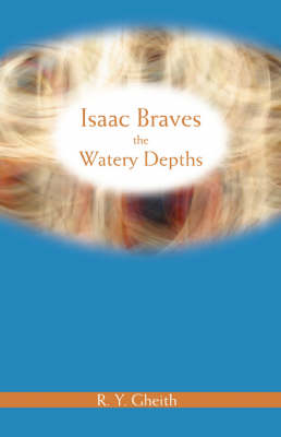 Isaac Braves the Watery Depths (Paperback)