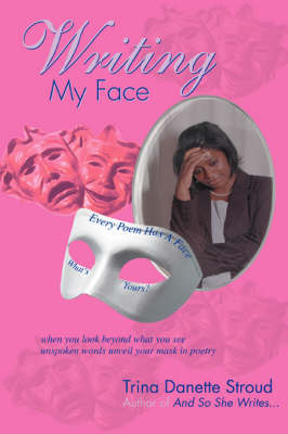 Writing My Face (Paperback)