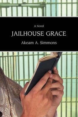 Jailhouse Grace (Paperback)