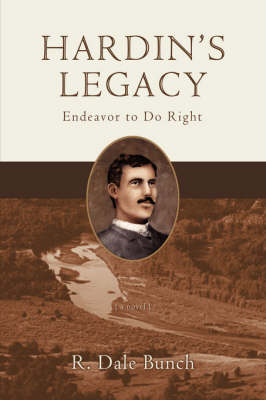 Hardin's Legacy: Endeavor to Do Right (Paperback)