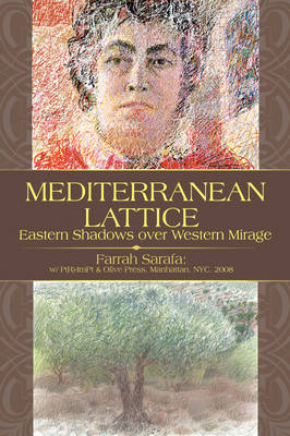 Mediterranean Lattice: Eastern Shadows Over Western Mirage (Paperback)