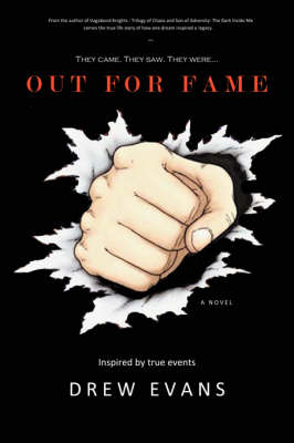 Out for Fame: They Came. They Saw. They Were... (Paperback)