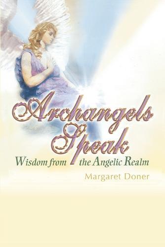 Archangels Speak (Paperback)