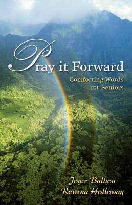Pray It Forward: Comforting Words for Seniors (Paperback)