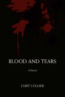 Blood and Tears (Paperback)