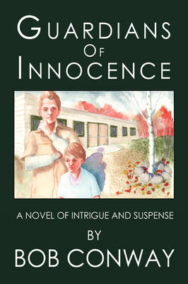 Guardians of Innocence: A Novel of Intrigue and Suspense (Paperback)
