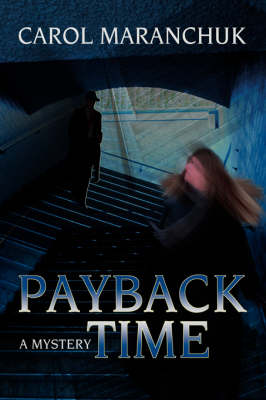 Payback Time: A Mystery (Paperback)