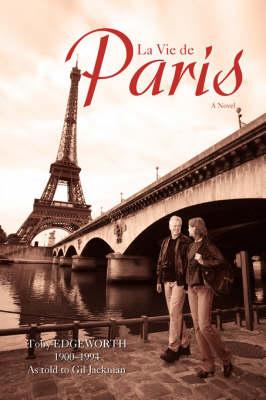 La Vie de Paris (Paperback)