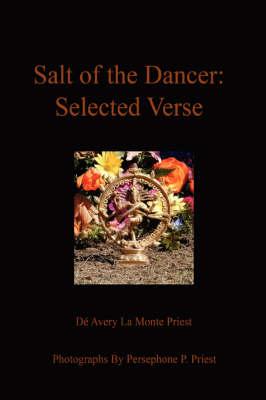 Salt of the Dancer: Selected Verse (Paperback)