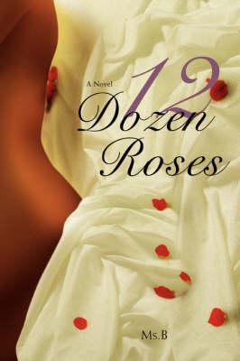 12 Dozen Roses (Paperback)