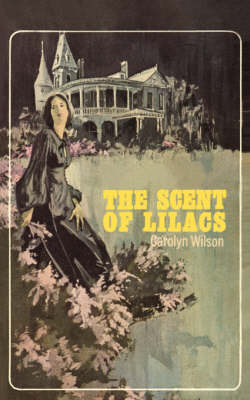 The Scent of Lilacs (Paperback)