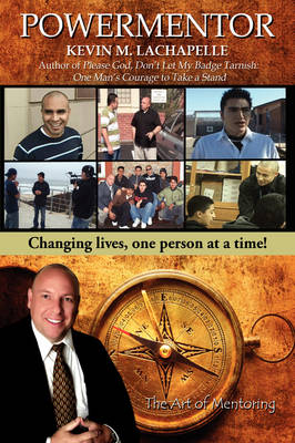 Powermentor: Changing Lives, One Person at a Time! the Art of Mentoring (Hardback)