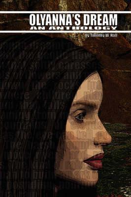 Olyanna's Dream: An Anthology (Paperback)