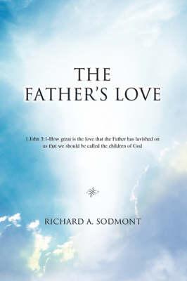 The Father's Love (Hardback)