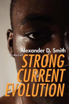 Strong Current Evolution (Paperback)