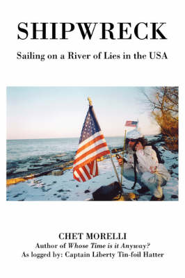 Shipwreck: Sailing on a River of Lies in the USA (Paperback)