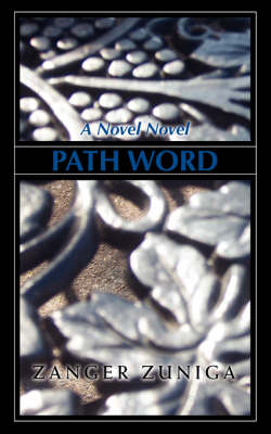 Path Word: A Novel Novel (Paperback)