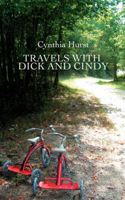 Travels with Dick and Cindy (Paperback)