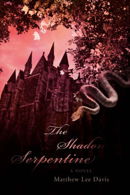 The Shadow Serpentine (Paperback)