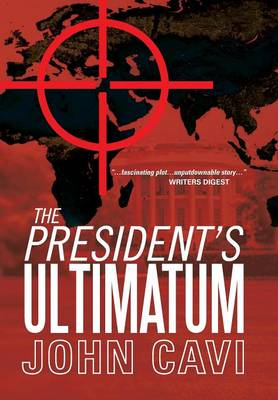The President's Ultimatum (Hardback)