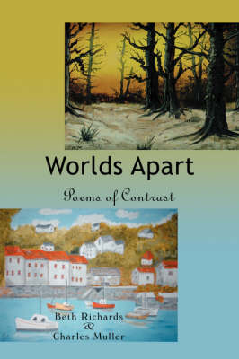 Worlds Apart: Poems of Contrast (Paperback)