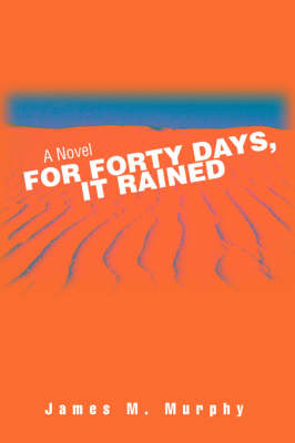For Forty Days, It Rained (Paperback)