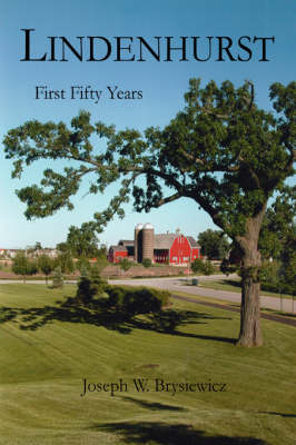 Lindenhurst: First Fifty Years (Paperback)