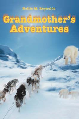 Grandmother's Adventures (Paperback)