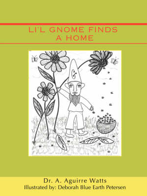 Li'l Gnome Finds a Home (Paperback)