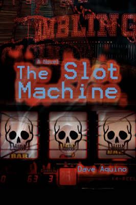 The Slot Machine (Paperback)