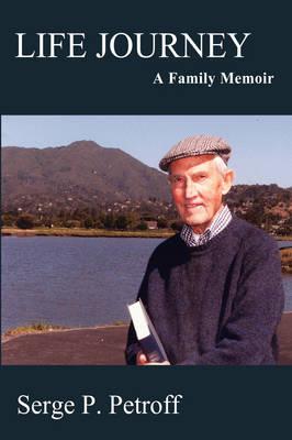 Life Journey: A Family Memoir (Hardback)