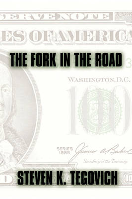 The Fork in the Road (Hardback)