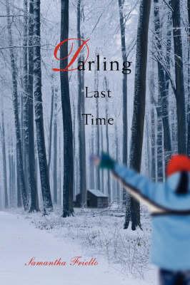 Darling Last Time (Paperback)