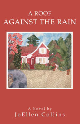 A Roof Against the Rain (Paperback)