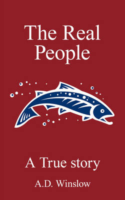 The Real People: A True Story (Paperback)