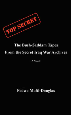 The Bush-Saddam Tapes: From the Secret Iraq War Archives (Paperback)