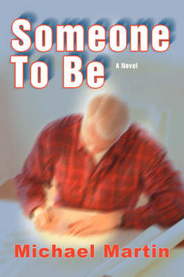 Someone to Be (Paperback)
