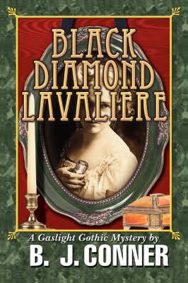 Black Diamond Lavaliere: A Gaslight Gothic Mystery (Paperback)