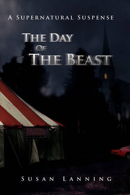 The Day of the Beast: A Supernatural Suspense (Paperback)