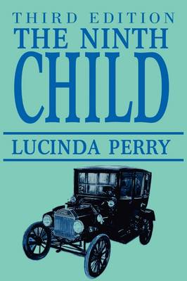 The Ninth Child: Third Edition (Paperback)