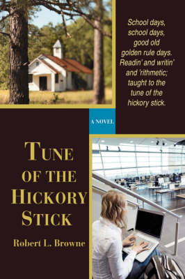 Tune of the Hickory Stick (Hardback)