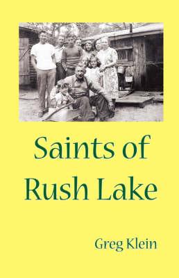 Saints of Rush Lake (Hardback)