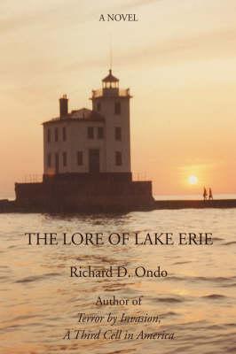 The Lore of Lake Erie (Hardback)